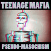 Teenage Mafia