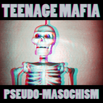 Teenage Mafia